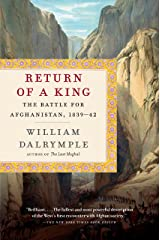 Return of a King: The Battle for Afghanistan, 1839-42 Kindle Edition