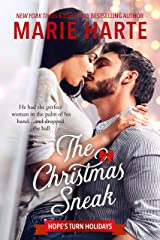 The Christmas Sneak: A Small Town Christmas Romance (Hope's Turn Holidays Book 2) Kindle Edition