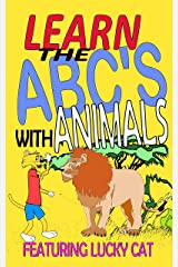 Learn the ABCs with Animals (Lucky Cat Educational Series Book 2) Kindle Edition