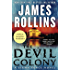 The Devil Colony: A Sigma Force Novel (Sigma Force Series Book 7)