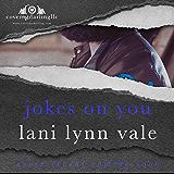 Jokes on You (SWAT Generation 2.0 Book 6)