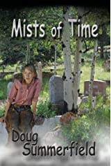 Mists of Time (Northwest Book 2) Kindle Edition