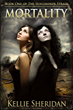 Mortality (The Hitchhiker Strain Book 1)