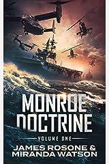 The Monroe Doctrine: Volume I Kindle Edition