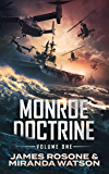The Monroe Doctrine: Volume I