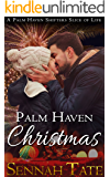 Palm Haven Christmas: A Palm Haven Shifters Slice of Life