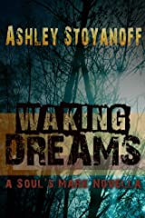 Waking Dreams (The Soul's Mark) Kindle Edition