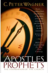 Apostles and Prophets: The Foundation of the Church Kindle Edition