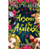 Arsenic in the Azaleas (Lovely Lethal Gardens Book 1)