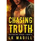 Chasing Truth (Outlasting Series Book 2)