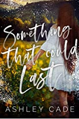 Something That Could Last (Wild Hearts Book 1) Kindle Edition