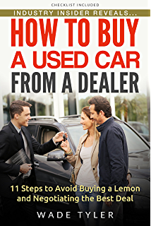 HOW TO BUY A USED CAR: A Complete Guide from Start to Finish