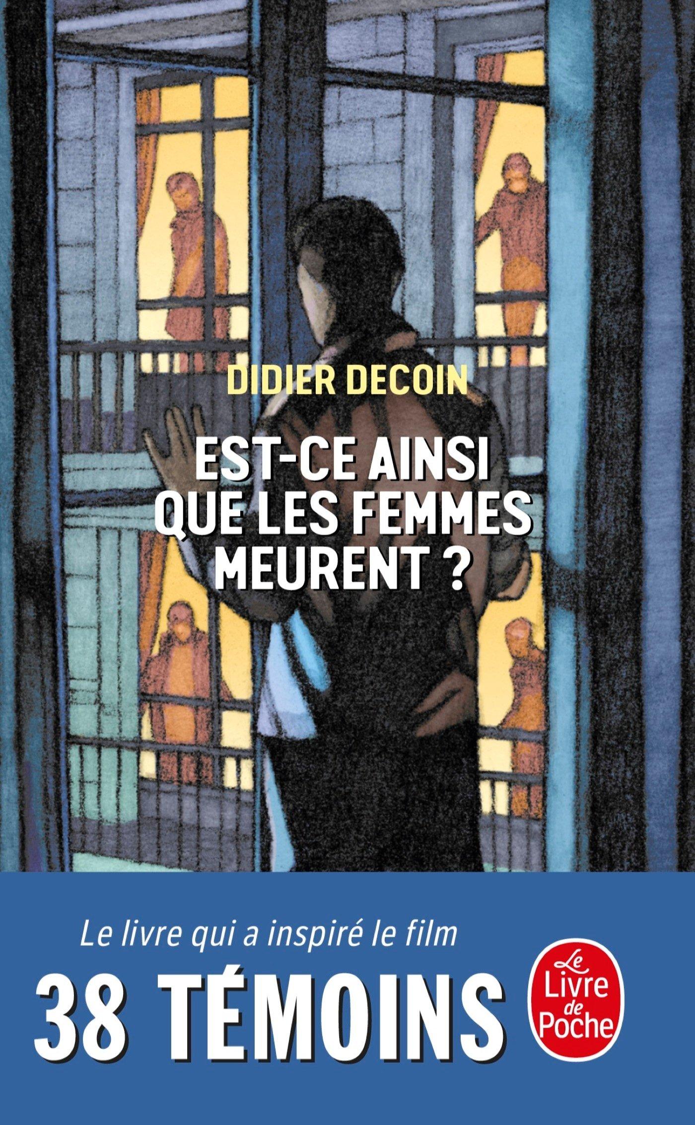 Read Online 38 Temoins/Est-ce Ainsi Les Femmes Meurent (French Edition) pdf epub