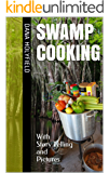 Swamp Cooking: With Story Telling and Pictures
