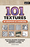 101 Textures in Graphite & Charcoal