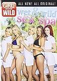Girls Gone Wild: Wet & Wild Spa