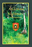 A Glorious Nightmare: In 64 Shades of Green (English Edition)