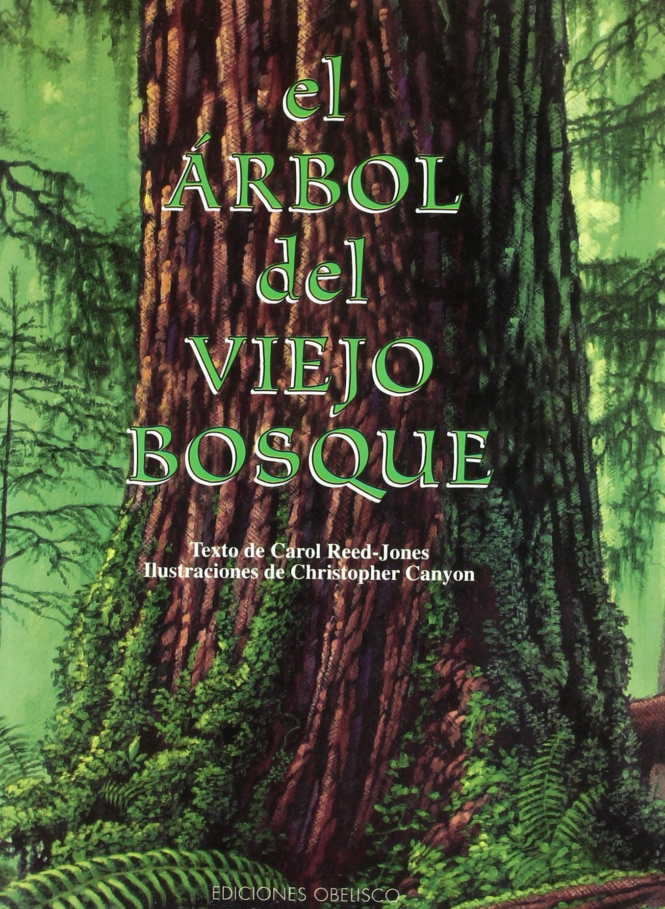 Download El Arbol Del Viejo Bosque/ The Tree in the Ancient Forest (Spanish Edition) ebook