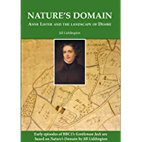 Nature's Domain: Anne Lister and the Landscape of Desire (English Edition)