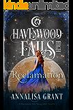 Reclamation (Havenwood Falls High Book 10)