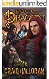 Hour of the Dragon (Book 10 of 10) (Tail of the Dragon)