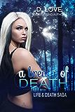 A Breath of Death (Life and Death Saga Book 1)