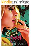 Black Cherry — Choosing Futa #2