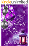 The Christmas Challenge: A Contemporary Christian Romance Novel (Serendipity Christmas Series Book 1)
