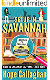 Setup in Savannah: A Made in Savannah Cozy Mystery (Made in Savannah Cozy Mysteries Series Book 7)