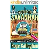 Setup in Savannah: A Made in Savannah Cozy Mystery (Made in Savannah Mystery Series Book 7)