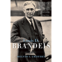 Louis D. Brandeis: A Life (English Edition)