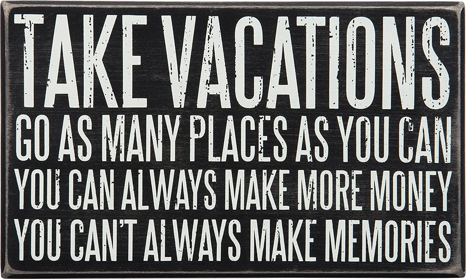 Primitives by Kathy Classic Box Sign, 10 x 6-Inches, Take Vacations