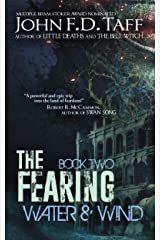 The Fearing: Book Two - Water and Wind (The Fearing Series 2) Kindle Edition