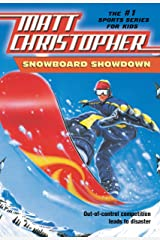 Snowboard Showdown: Out-of Control Competition Leads to Disaster (Matt Christopher Sports Classics) Kindle Edition