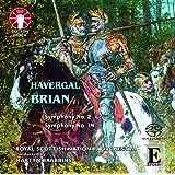 Havergal Brian: Symphonies Nos. 2 & 14 [SACD Hybrid Multi-channel]
