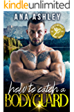 How to Catch a Bodyguard (Chester Falls Book 3)