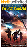 Syndicate Wars: False Dawn (Seppukarian Book 4)