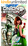 Alien Night on Union Station (EarthCent Ambassador Book 2)