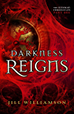 Darkness Reigns (The Kinsman Chronicles): Part 1