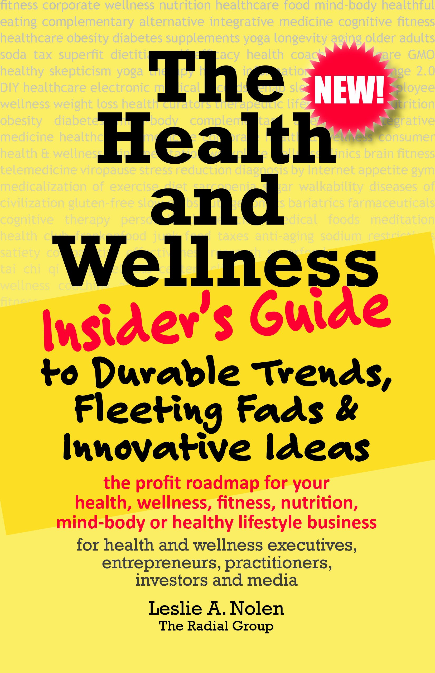 Download The Health and Wellness Insider's Guide to Durable Trends, Fleeting Fads & Innovative Ideas ebook