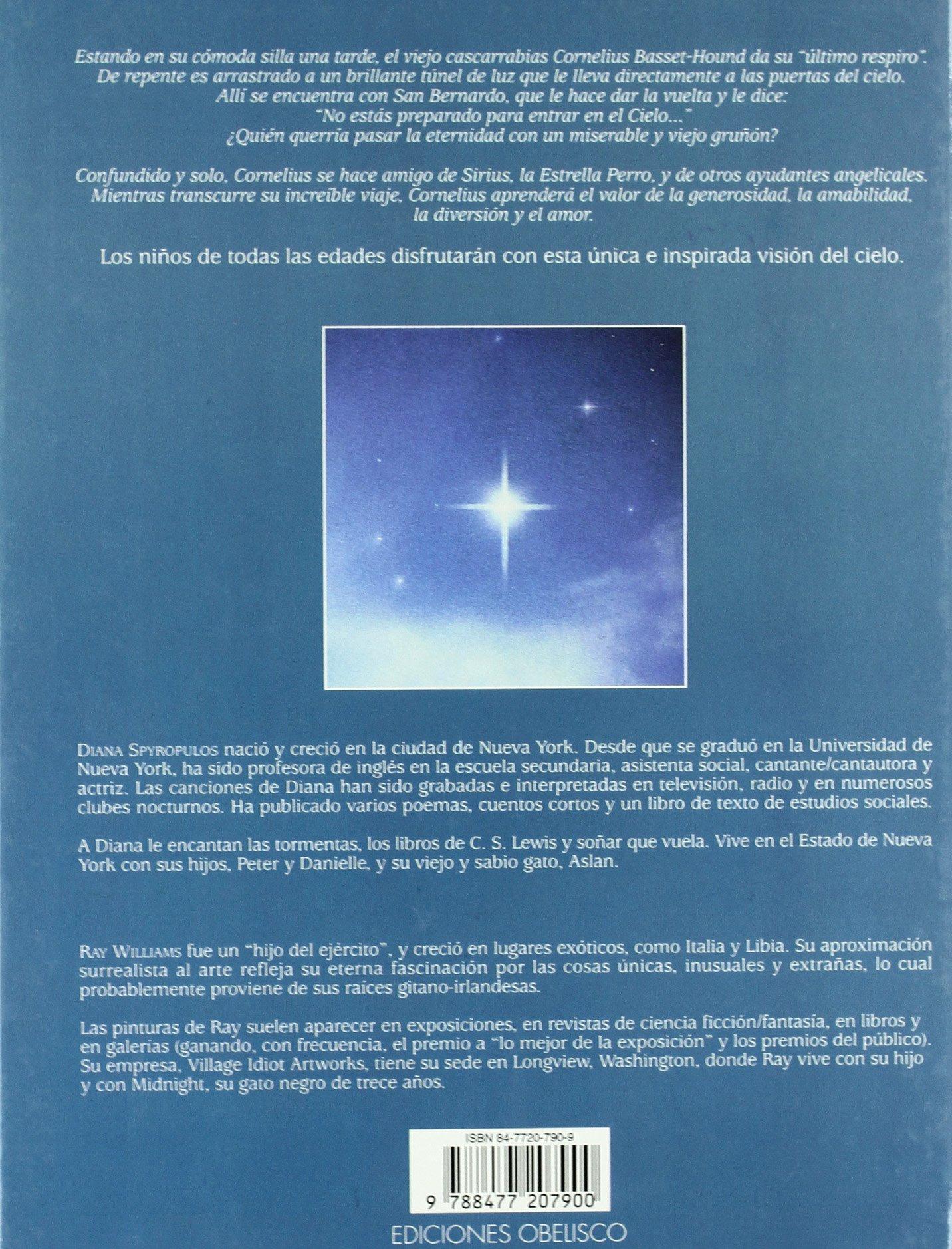 Cornelius Y LA Estrella Perro / Cornelius and the Dog Star (Spanish Edition): et al Diana Spyropulos: 9788477207900: Amazon.com: Books