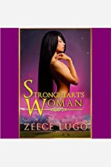 Strongheart's Woman: A Dystopian Romance Set in the Daniel's Fork Universe: Before Daniel's Fork, Book 1 Audible Audiobook