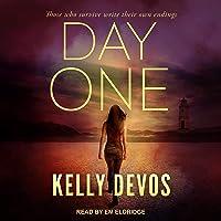 Day One: Day Zero Duology, Book 2