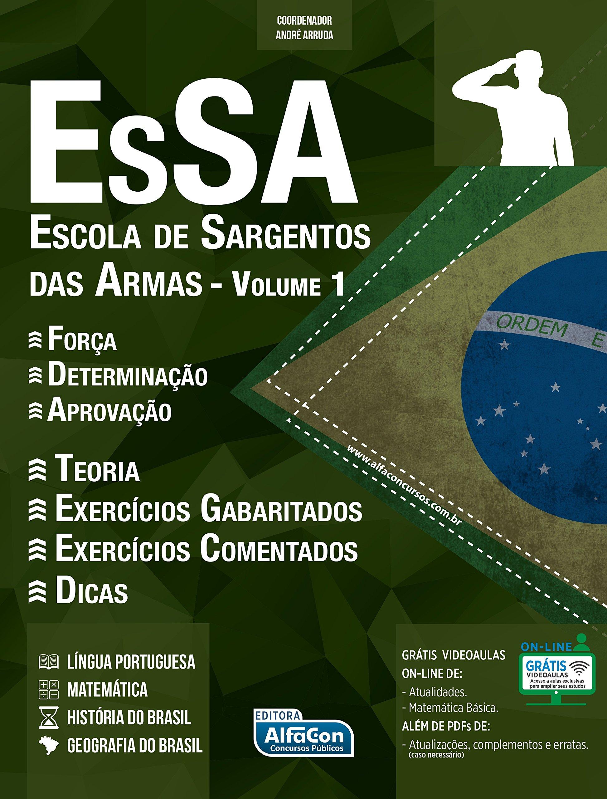 Essa. Escola de Sargentos das Armas - Volume 1: Vários Autores: 9788583391807: Amazon.com: Books