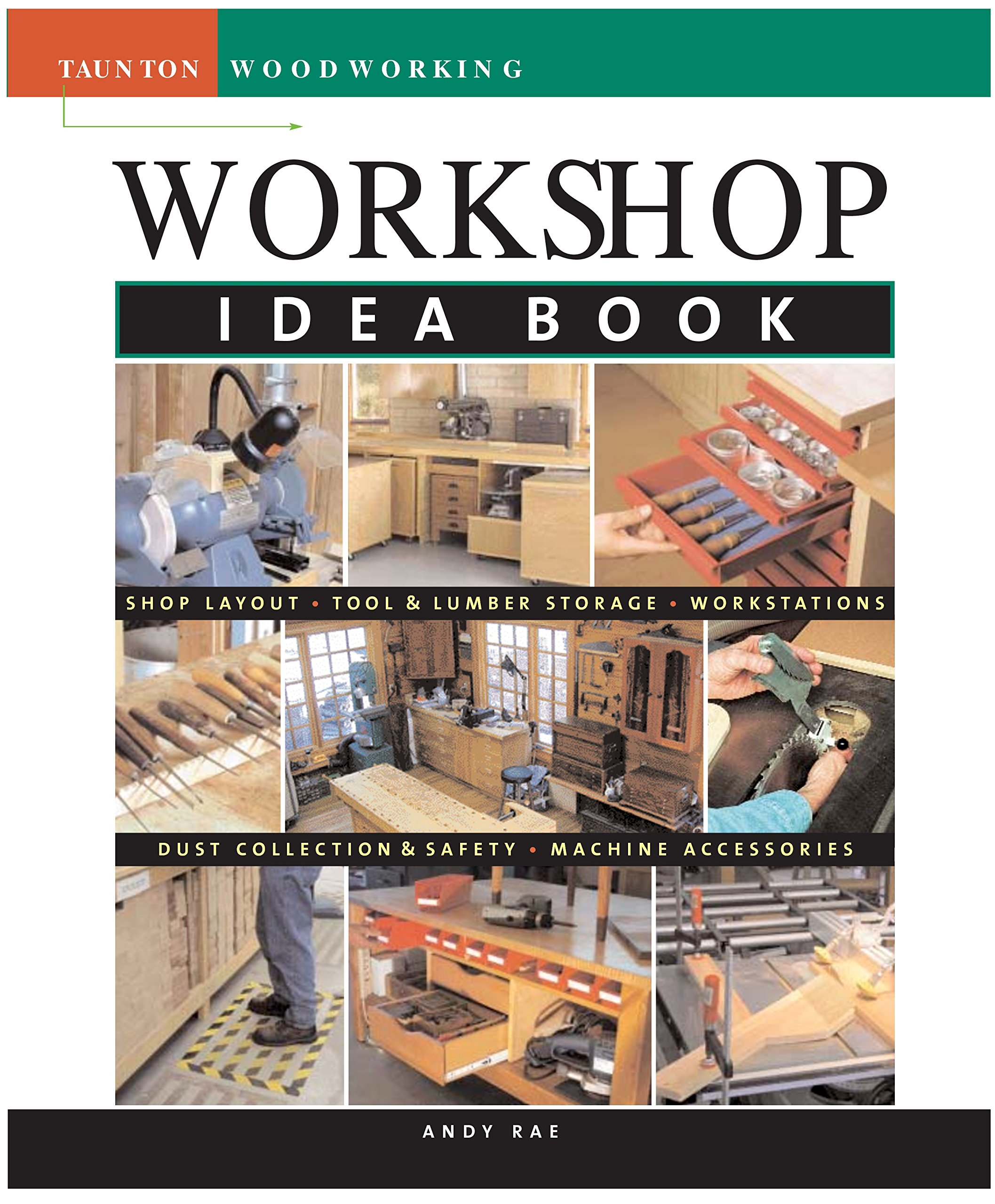 Workshop Idea Book (Tauton's Idea Book Series)