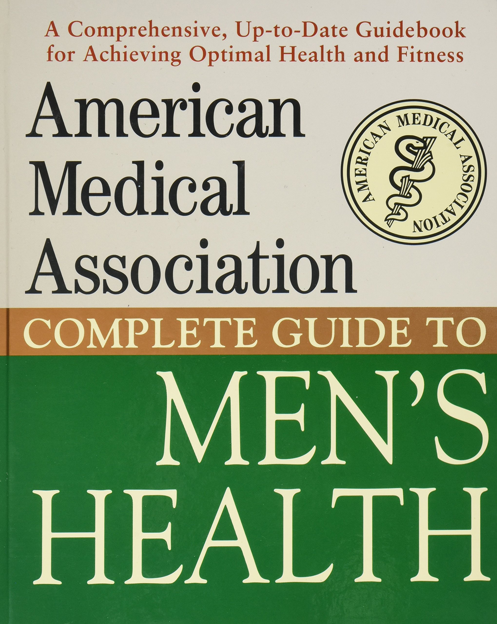 Complete Guide to Men's Health (AMERICAN MEDICAL ASSOCIATION) PDF