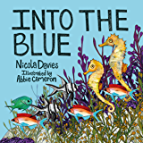 Into the Blue (Animal Surprises Book 2)