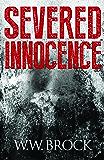 SEVERED INNOCENCE (Michael Tucker Adventures)