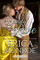 Beauty and the Rake (The Rookery Rogues Book 3) Kindle Edition