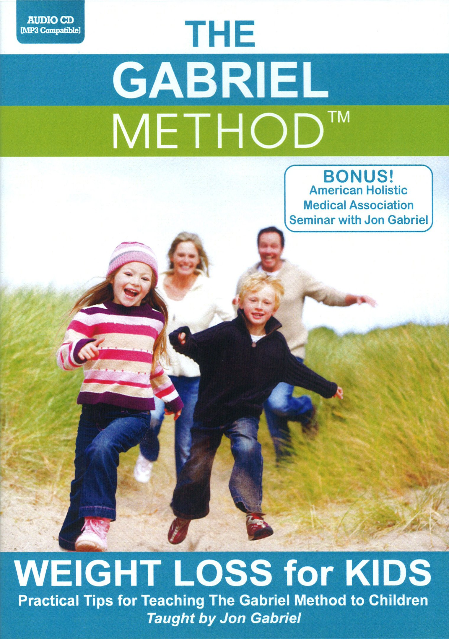 The Gabriel Method: Weight Loss for Kids PDF